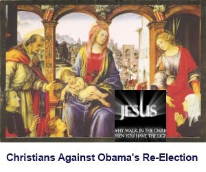 Christians Against Obama's Re-Election
